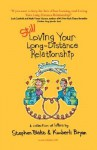 Still Loving Your Long-Distance Relationship - Stephen Blake, Kimberli Bryan
