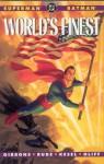 Superman/Batman: World's Finest - Dave Gibbons, Steve Rude, Karl Kesel, Steve Oliff, Walter Simonson, Bob Kahan