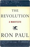 The Revolution: A Manifesto - Ron Paul