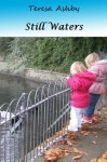 Still Waters - Teresa Ashby