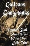 Galleons and Gangplanks - Mychael Black, Willa Okati, Sean Michael, Julia Talbot