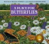 A Place for Butterflies (Revised Edition) - Melissa Stewart, Higgins Bond