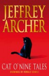 Cat O' Nine Tales: And Other Stories - Jeffrey Archer
