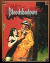 Bloodshadows (Classic Reprint): A World Book for Masterbook - Greg Farshtey, Ed Stark