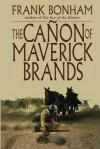 The Canon of Maverick Brands - Frank Bonham