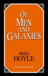 Of Men And Galaxies - Fred Hoyle