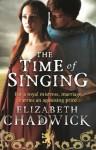 The Time of Singing (William Marshal) - Elizabeth Chadwick