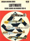 Luftwaffe Color Schemes And Markings 1935 -1945 - Martin Windrow, Richard Ward