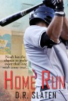 Home Run (Name of the Game, #1) - D.R. Slaten