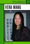 Vera Wang - Anne M. Todd