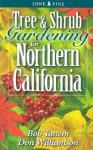 Tree and Shrub Gardening for Northern California - Bob Tanem, Don Williamson