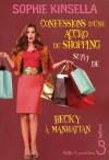 Confessions d'une accro du shopping - Christine Barbaste, Sophie Kinsella, Isabelle Vassart