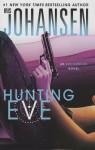 Hunting Eve - Iris Johansen