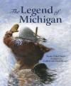 Legend of Michigan (Legend (Sleeping Bear)) - Trinka Hakes Noble