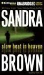 Slow Heat in Heaven (Audio) - Sandra Brown, Dick Hill