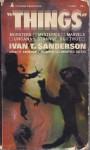 Things - Ivan Terence Sanderson