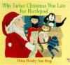 Why Father Christmas Was Late - Diana Hendry