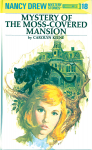 Mystery of the Moss-Covered Mansion - Carolyn Keene