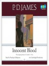 Innocent Blood (Audio) - Penelope Dellaporta, P.D. James