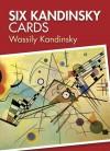 Six Kandinsky Cards - Wassily Kandinsky