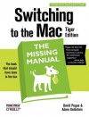 Switching to the Mac: The Missing Manual, Tiger Edition - David Pogue, Adam Goldstein