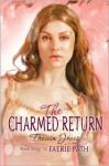 The Charmed Return - Allan Frewin Jones, Allan Frewin Jones