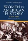 Women in American History Since 1880: A Documentary Reader - Nancy J. Rosenbloom