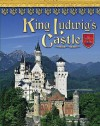 King Ludwig's Castle - Lisa Trumbauer