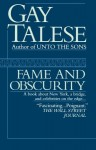 Fame and Obscurity - Gay Talese