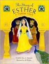 The Story of Esther: A Purim Tale - Eric A. Kimmel, Jill Weber