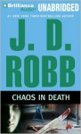 Chaos in Death (In Death #33.5) - J.D. Robb