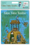 Tikki Tikki Tembo (Book & CD Set) - Arlene Mosel, Marcia Gay Harden, Blair Lent