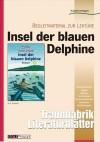 Insel der blauen Delphine - Literaturblätter: Begleitmaterial zur Lektüre - Karin Pfeiffer, Scott O'Dell