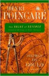 The Value of Science: Essential Writings of Henri Poincare - Henri Poincaré