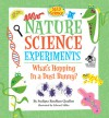 Nature Science Experiments: What's Hopping in a Dust Bunny? - Sudipta Bardhan-Quallen, Edward Miller
