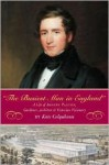 The Busiest Man in England: A Life of Joseph Paxton, Gardener, Architect & Victorian Visionary - Kate Colquhoun
