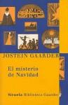El misterio de la Navidad - Jostein Gaarder, Kirsti Baggelthun, Asuncion Gaban, Jesús Gabán