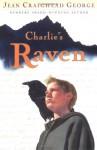 Charlie's Raven - Jean Craighead George