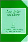 Law, Society, and Change - Stephen Livingstone