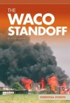The Waco Standoff - Scott Gillam