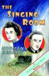 The Singing Room - Norman Berrow