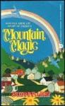 Mountain Magic - Suzanna Gray