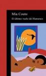 El último vuelo del flamenco - Mia Couto, Mario Merlino