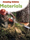 Materials (Amazing Science) - Sally Hewitt