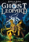 Zoe & Zak and the Ghost Leopard - Lars Guignard