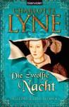Die zwölfte Nacht - Charlotte Lyne