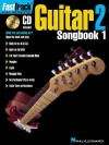 Fasttrack Guitar Songbook 1 - Level 2 [With CD] - Blake Neely