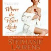 Where the Heart Leads (Cynster # 16) - Charlotte Parry, Stephanie Laurens