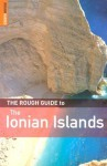 The Rough Guide to the Ionian Islands - John Gill, Nick Edwards, Rough Guides