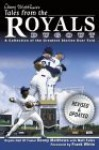 Denny Matthews's Tales from the Royals Dugout - Denny Matthews, Matt Fulks, Frank White